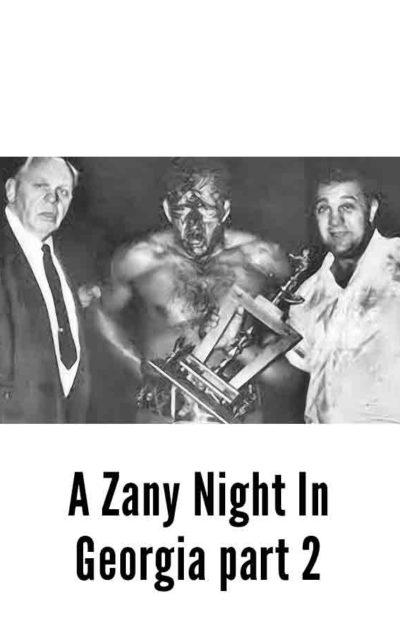 #23 A Zany Night In Georgia part 2